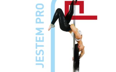 Jestem PRO – Paulina Rolecka, której pasją jest Pole Dance
